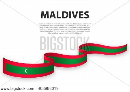 Waving Ribbon Or Banner With Flag Of Maldives. Template For Independence Day Poster Design