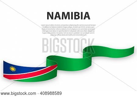 Waving Ribbon Or Banner With Flag Of Namibia. Template For Independence Day Poster Design