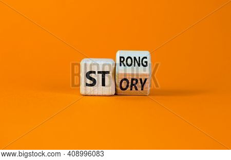 Strong Story Symbol. Turned Wooden Cubes With Words 'strong Story'. Beautiful Orange Background, Cop