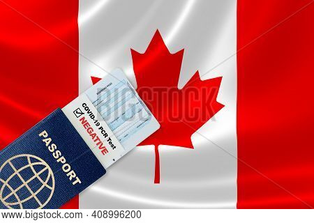 Travel Passport, Boarding Pass And Negative Test Result Of Covid-19 Pcr Test For Entry To Canada. Co