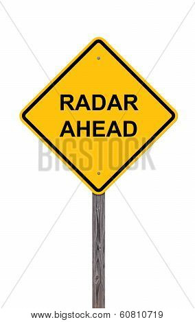 Caution Sign - Radar Ahead