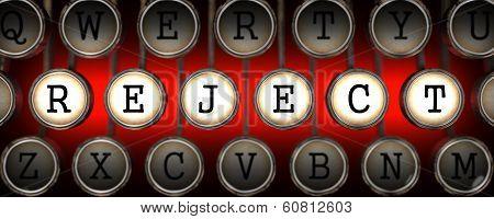 Reject on Old Typewriter's Keys.