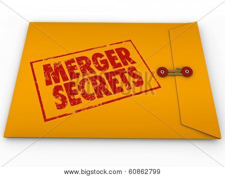 Merger Secrets Yellow Envelope Classified Information News