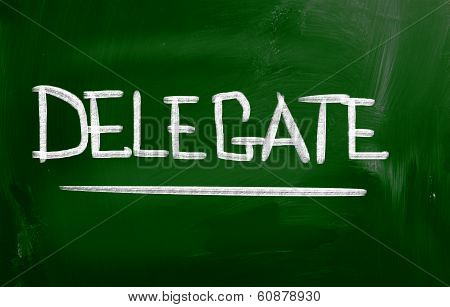 Delegate Concept Handwritten With Chalk On A Blackboard. poster
