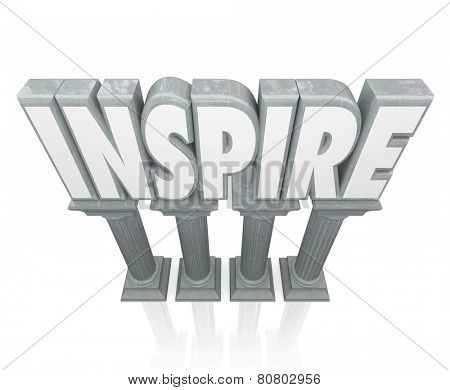 Inspire word in 3d letters on stone or marble columns to illustrate motivation or encouragement to achieve a goal or success poster