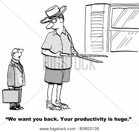 Huge Productivity