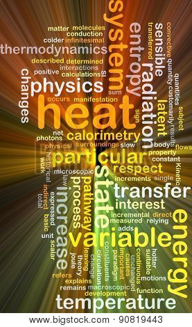Background concept wordcloud illustration of heat glowing light