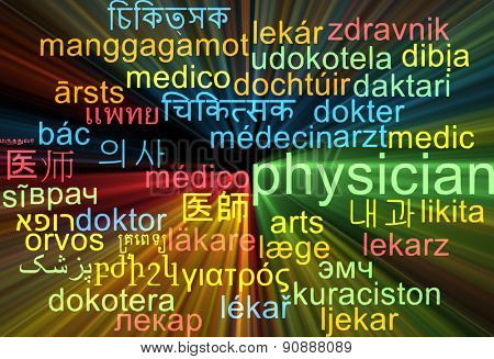 Background concept wordcloud multilanguage international many language illustration of physician glowing light