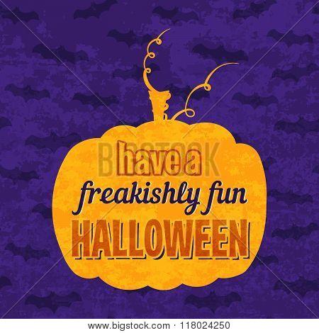 Have a freakishly fun Halloween phrase.