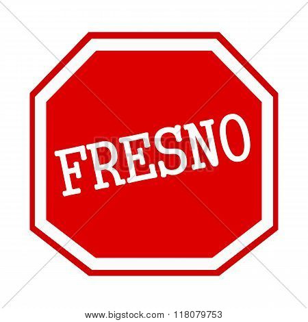 Fresno White Stamp Text On Red Octagon