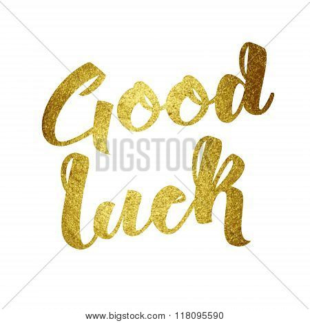 Good luck wish note hand written lettering greeting card concept.