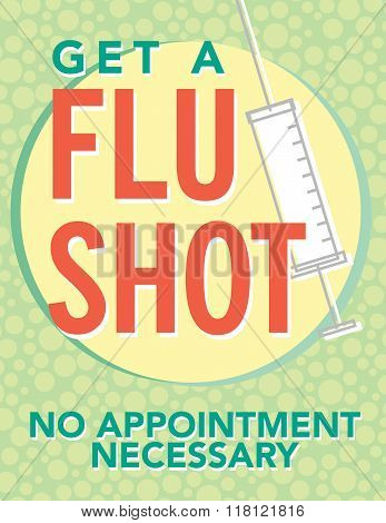 Get a flu season no appointment necessary poster