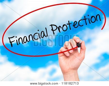 Man Hand Writing Financial Protection With Black Marker On Visual Screen