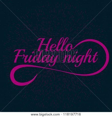 Friday slogan lettering