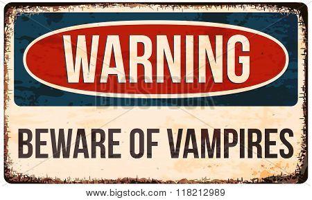Halloween warning sign. Beware of vampires. Vector illustration eps10. poster