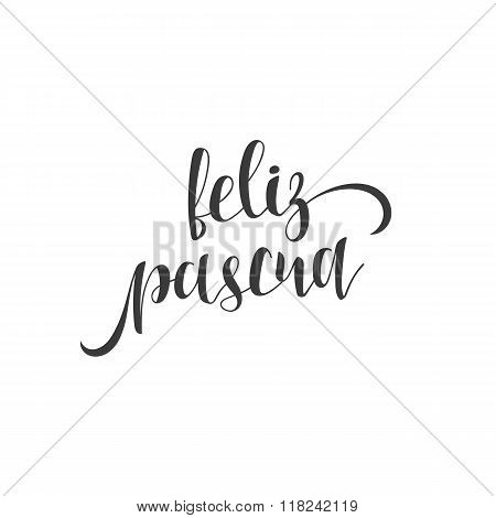 Feliz pascua. Greeting inscription Happy Easter in Spanish. Holiday card with the elite gold calligraphy . Ready for print design postcards. Isolated label for design of postcards and greeting cards poster
