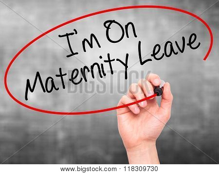 Man Hand Writing  I'm On Maternity Leave With Black Marker On Visual Screen