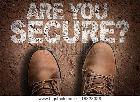 Top View of Boot on the trail with the text: Are You Secure?