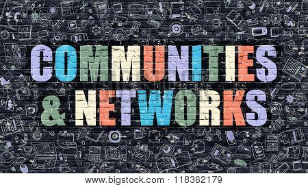 Communities and Networks on Dark Brick Wall.