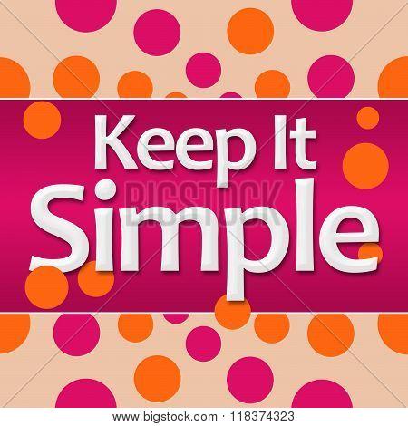 Keep It Simple Pink Orange Background