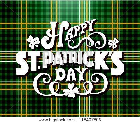 Hand Sketched Text 'happy Saint Patrick's Day' On Textured Background