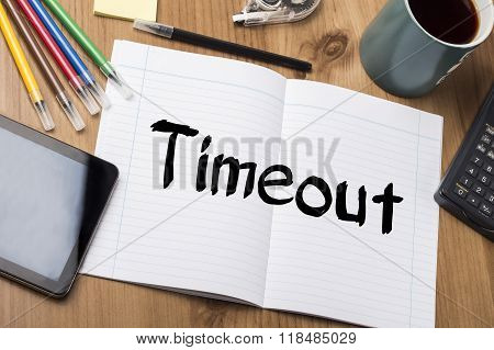 Timeout - Note Pad With Text