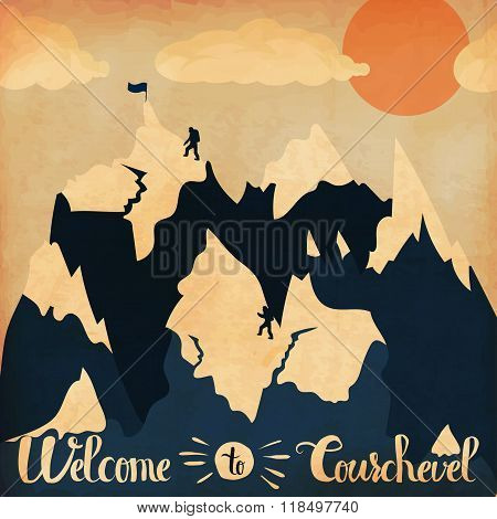 Vintage handlettering poster on the theme of winter tourism. Landscape mountains welcome to Courchev
