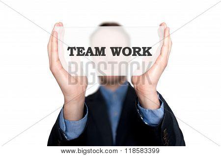 Businesswoman Holding Sign Team Work