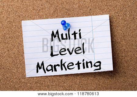 Multi Level Marketing Mlm - Teared Note Paper Pinned On Bulletin Board