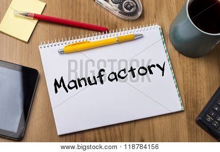 Manufactory - Note Pad With Text