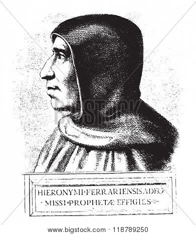 Girolamo Savonarola, after a painting of preserved at the convent of San Marco in Florence, vintage engraved illustration. Magasin Pittoresque 1873.