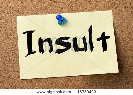 Insult - Adhesive Label Pinned On Bulletin Board