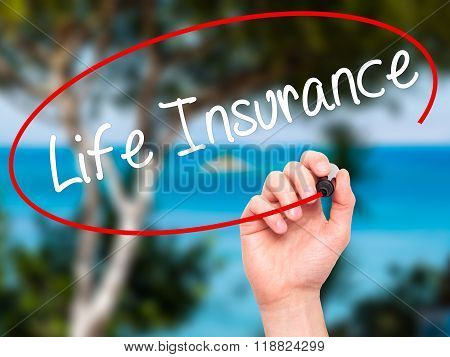 Man Hand Writing Life Insurance With Black Marker On Visual Screen