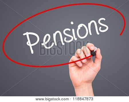 Man Hand Writing Pensions With Black Marker On Visual Screen
