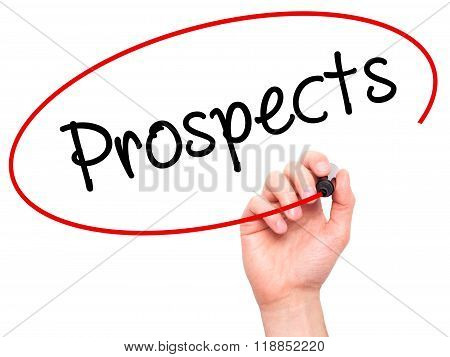 Man Hand Writing Prospects With Black Marker On Visual Screen