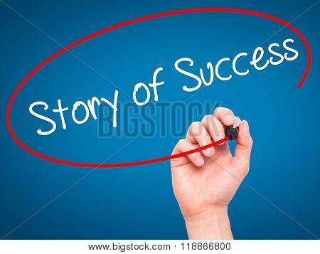 Man Hand Writing Story Of Success With Black Marker On Visual Screen