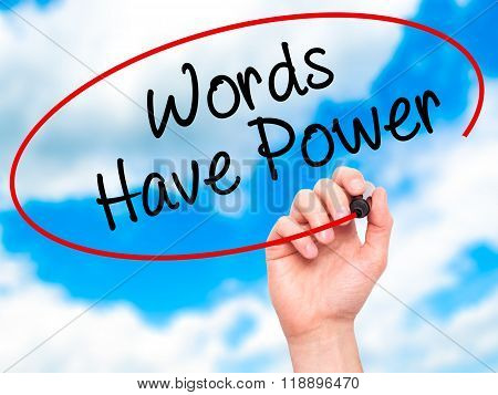 Man Hand Writing Words Have Power With Black Marker On Visual Screen