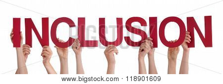 Many People Hands Holding Red Straight Word Inclusion