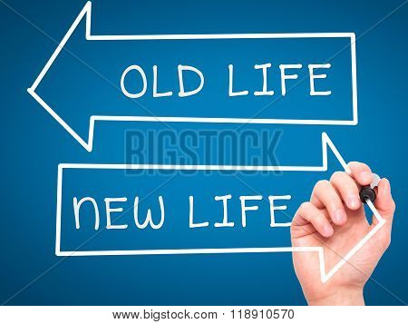 Man Hand Writing Old Life Or New Life On Visual Screen