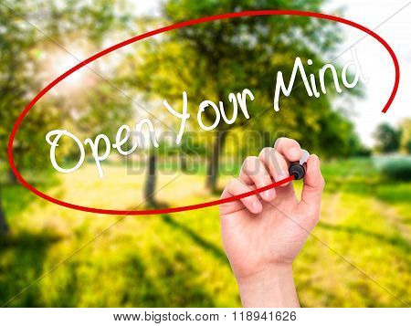 Man Hand Writing Open Your Mind With Black Marker On Visual Screen