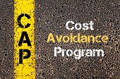 Concept image of Business Acronym CAP Cost Avoidance Program written over road marking yellow paint line poster