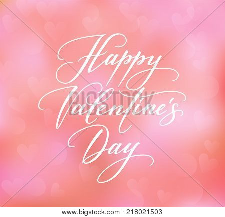 Happy Valentines day text on blurred background. Hand written calligraphy, vector illustration. Great for valentines day cards, wedding invitations, party flyers, posters.
