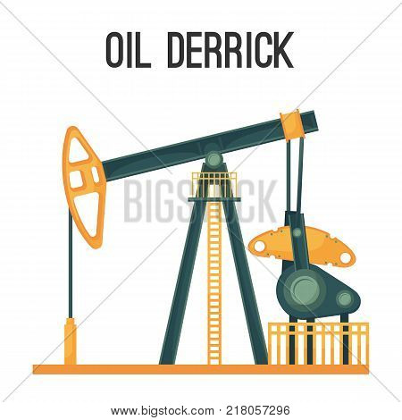 Oil derrick for natural product extraction isolated vector illustration on white background. Huge mechanism to obtain fuel from deep layers of soil.