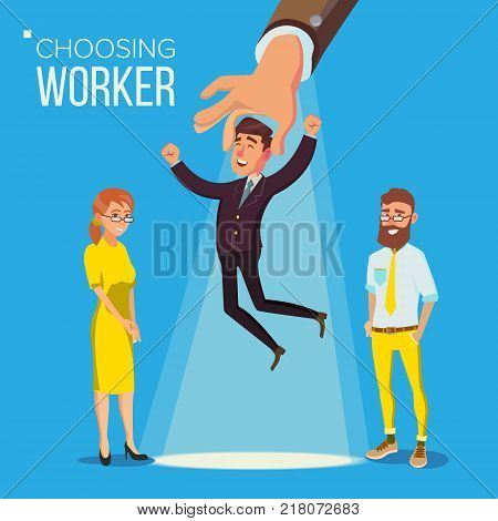 Choosing Worker Vector. Smiling Business Man In Suit. Standing Office Workers. Person For Hiring. Hand Choose Happy Employee. Having A Job Interview With HR. Job And Staff, Human And Recruitment