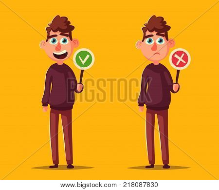 Person holding Right and Wrong Signs. Cartoon vector illustration. Happy and sad emotions