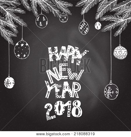 Happy New Year hand drawn lettering. Fir-tree and christmas balls background. Stock vector