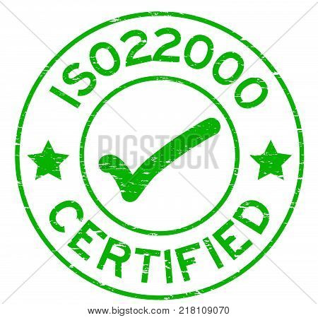 Grunge green ISO 22000 certified with mark icon round rubber seal stamp on white background