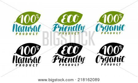 Natural, organic product logo or label. Eco friendly, bio icon. Lettering vector illustration isolated on white background