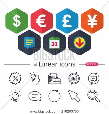 Calendar, Speech bubble and Download signs. Dollar, Euro, Pound and Yen currency icons. USD, EUR, GBP and JPY money sign symbols. Chat, Report graph line icons. More linear signs. Editable stroke