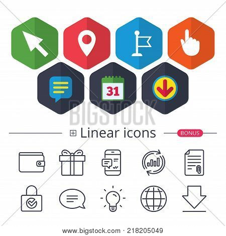 Calendar, Speech bubble and Download signs. Mouse cursor icon. Hand or Flag pointer symbols. Map location marker sign. Chat, Report graph line icons. More linear signs. Editable stroke. Vector